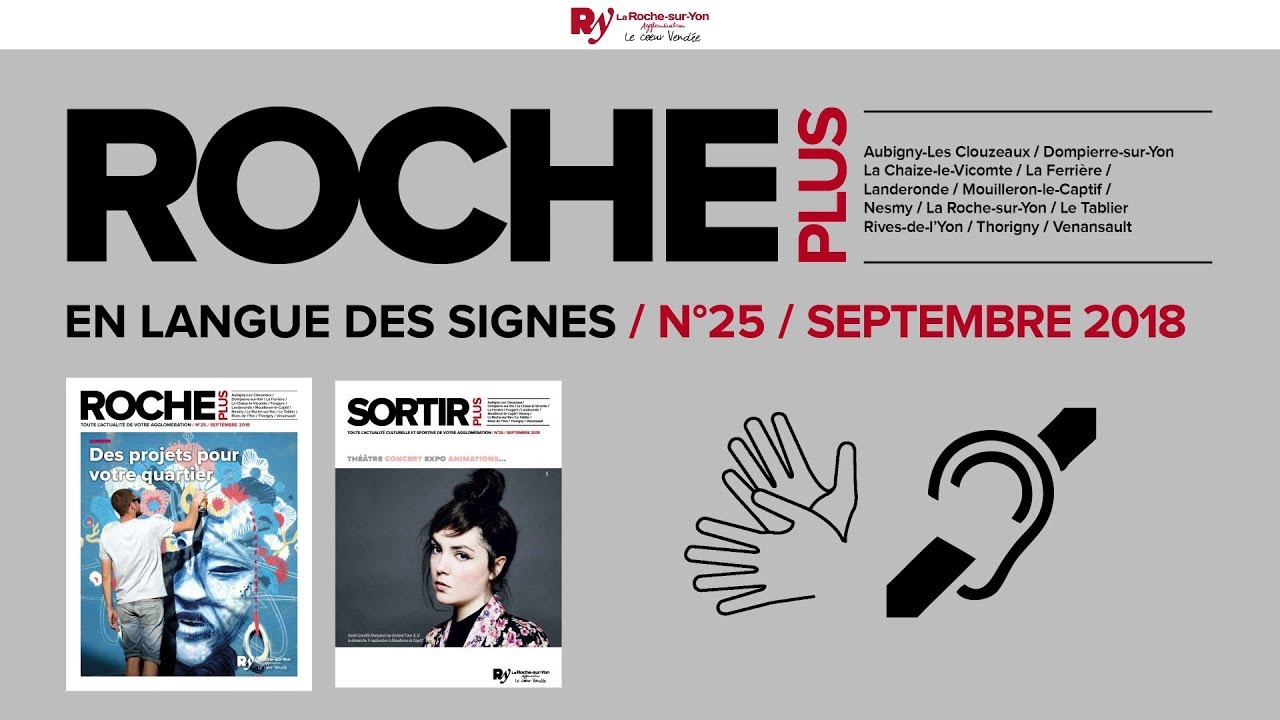 Photo of ROCHE PLUS n°25 – Septembre 2018 en langue des signes française