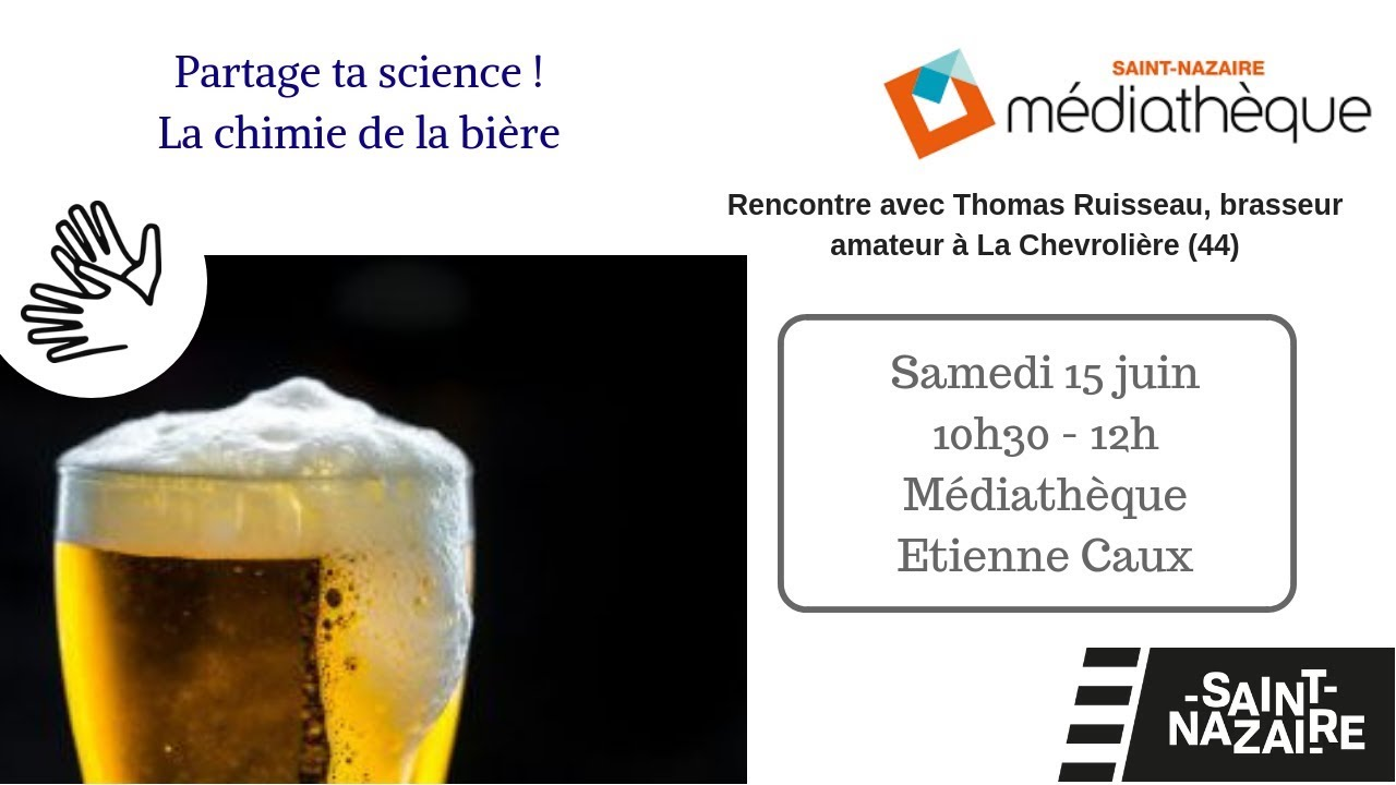 Photo of 15 Juin : La chimie de la bière à Saint-Nazaire