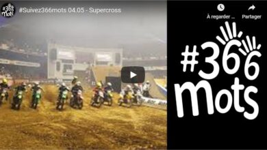 Photo of #Suivez366mots 04.05 – Supercross