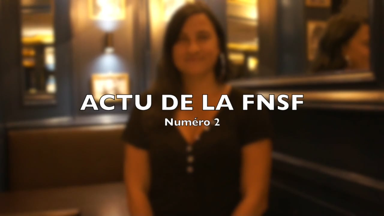 Photo of Actu de la FNSF n°2