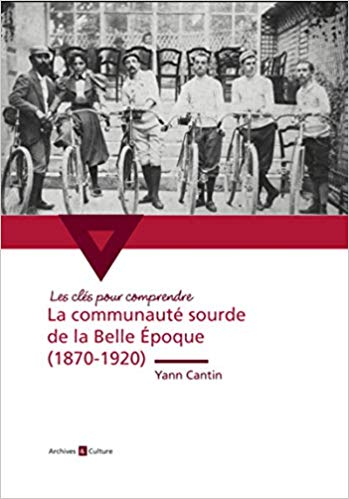 Photo of La communauté sourde de la Belle Époque (1870-1920)