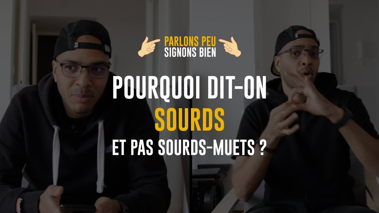 Photo of Pourquoi dit-on Sourds et pas sourds-muets ? #PPSB – Épisode 2