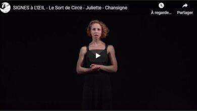Photo of SIGNES à L'ŒIL – Le Sort de Circé – Juliette – Chansigne